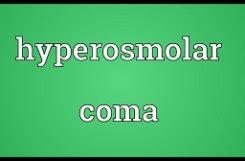 Что такое гиперосмолярная кома и как не допустить ее?
